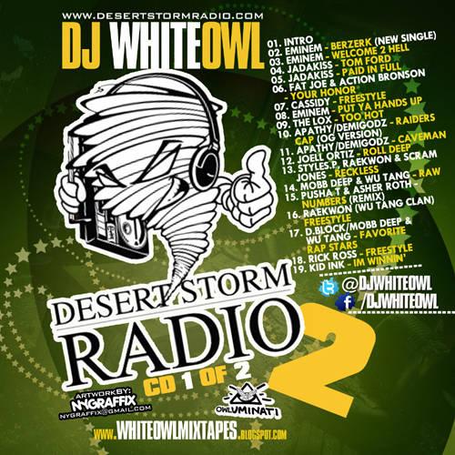 Dj Whiteowl  Desert Storm Radio (2cd) Mixtapetorrentcom