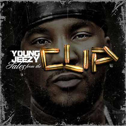 Young Jeezy Trappin Aint Dead Young Jeezy - Tales Fr...