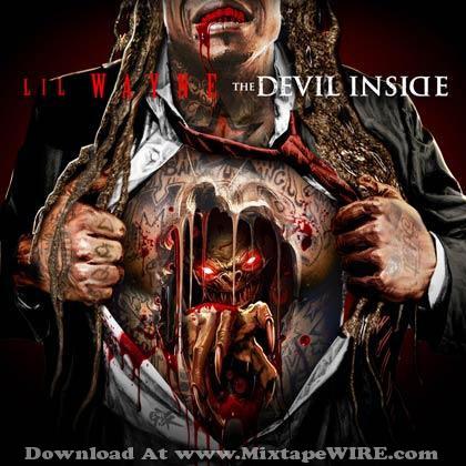 Lil Wayne - The Devil Inside Mixtape Mixtape Download