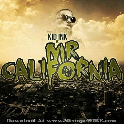 kid ink mr california mixtape mixtape download