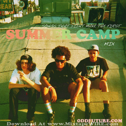 Tyler The Creator - Summer Camp Mix 2012 Mixtape By Odd