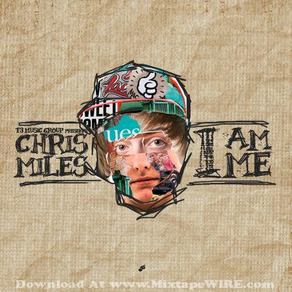 chris-miles-i-am-me-mixtape-cover