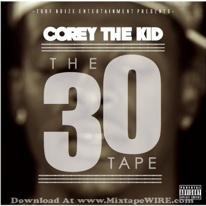 corey-the-kid-the-30-tape
