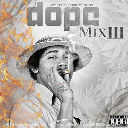 dj-lazy-k-dope-mix-3-mixtape-cover