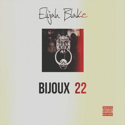 elijah-blake-bijoux-22-mixtape