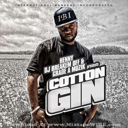 henny-cotton-gin-mixtape-cover
