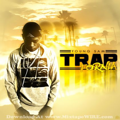 young-sam-trapfornia-mixtape-cover