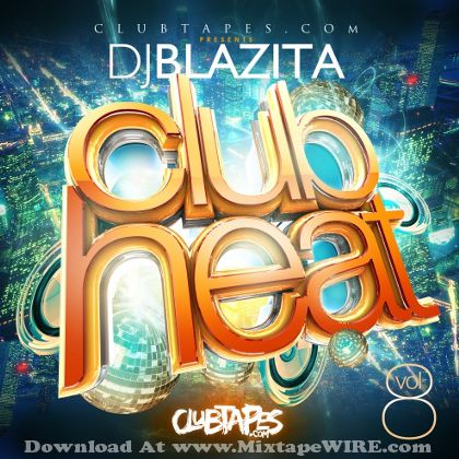 dj-blazita-club-heat-8-mixtape-cover