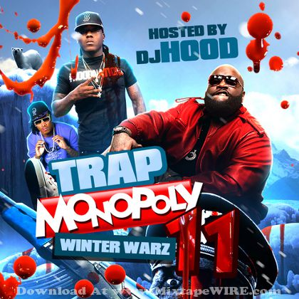 dj-hood-trap-monopoly-11-winter-warz