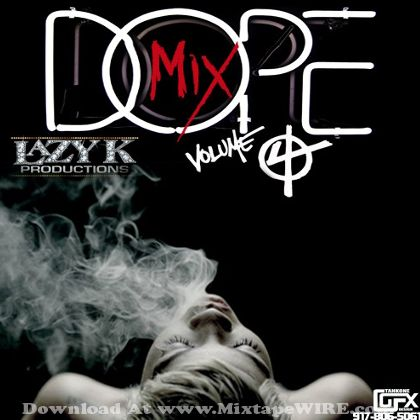 dj-lazy-k-dope-mix-4