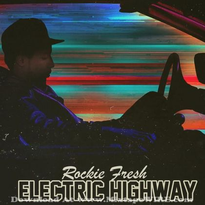 rockie-fresh-electric-highway-mixtape-cover