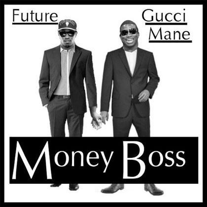 future-gucci-mane-money-boss-mixtape