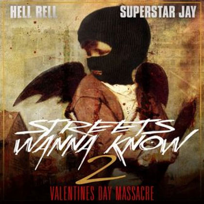 hell-rell-streets-wanna-know-2-mixtape