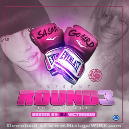 sasha-go-hard-round-3-mixtape-cover