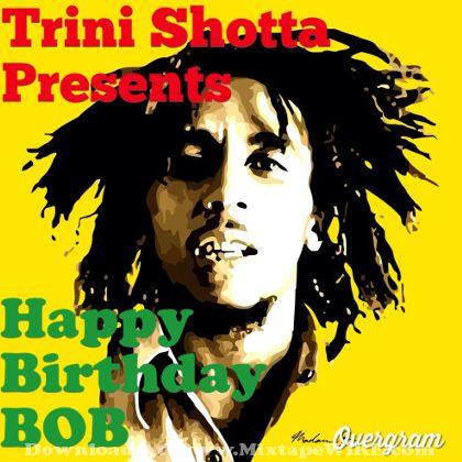 trini-shotta-happy-birthday-bob