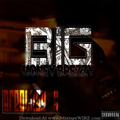 BigMoneyBrezzy_Breology_4_Swagg_Is_Mine_Mixtape
