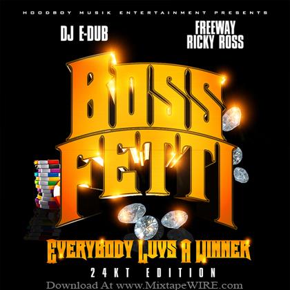 Boss_Fetti_Everybody_Luvs_A_Winner_Mixtape