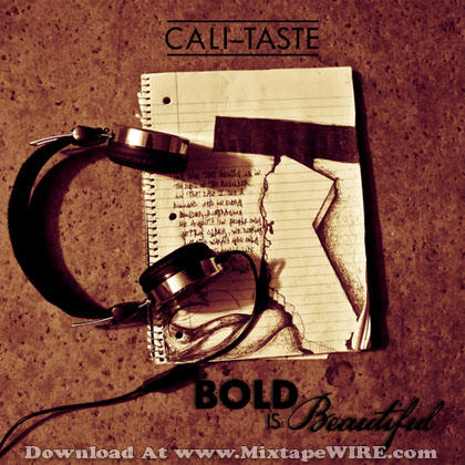 Cali_Taste_Bold_Is_Beautiful_Mixtape