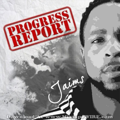Jaims-Progress-Report