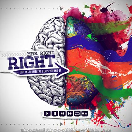 Mrs_Right_Right_The_Instrumental_Beats_Vol3_Mixtape