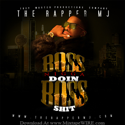 Therappermj_Boss_Nigga_Doin_Boss_Shit_Mixtape