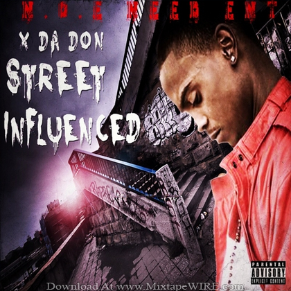 X_Da_Don_Street_Influenced_Mixtape