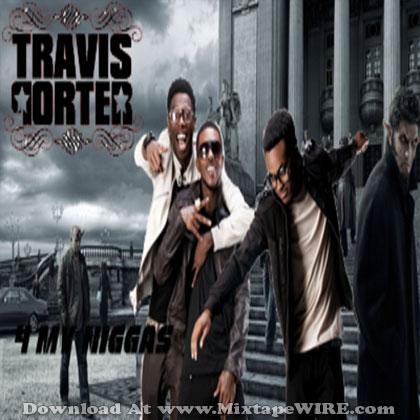 travis-porter-4-my-niggaz