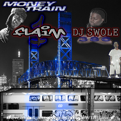 1Flaim_Money_Train_Mixtape_DJ_SWOLE386
