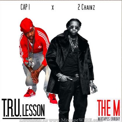 2_Chainz_Cap_1_TRU_Lesson_Mixtape