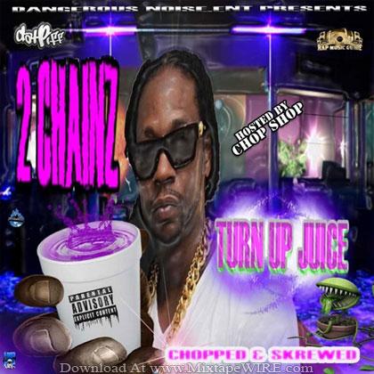 2_Chainz_Turn_Up_Juice_Mixtape