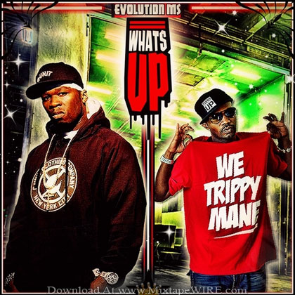 50-Cent-Juicy-J-WhatsUp-Mixtape-By-DJ-Evolution-Ms