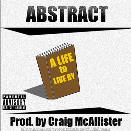 Abstract-A-Life-To-Live-Mixtape-By-DJ-Craig-McAllister