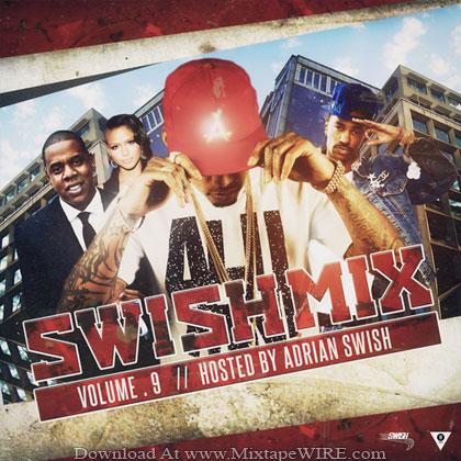 Adrian-Swish-Swish-Mix-Vol-9-Mixtape