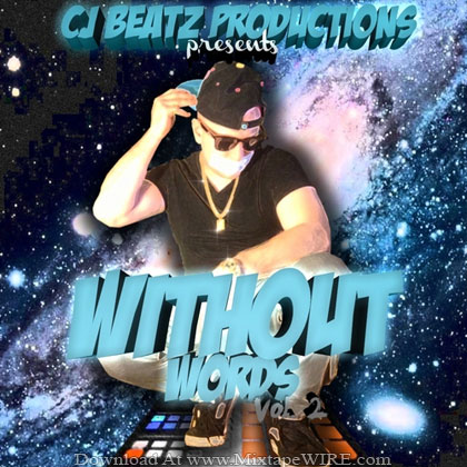 CJ-Beatz-Productions-Without-Words-Vol-2-Mixtape