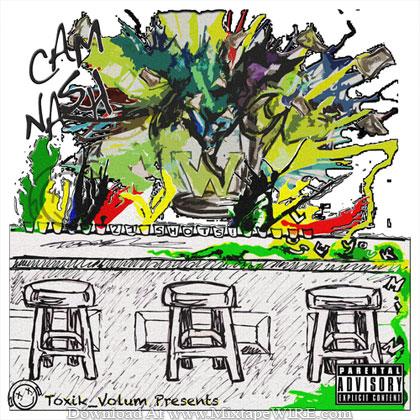Cam-Nash-21-Shots-Mixtape-By-DJ-Matt-Black