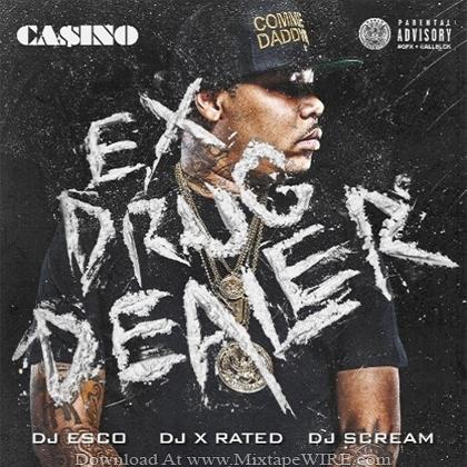 Casino_Ex_Drug_Dealer_Mixtape