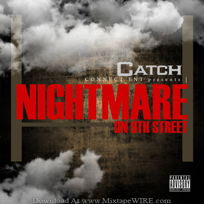 Catch_Nightmare_On_9th_St_Mixtape
