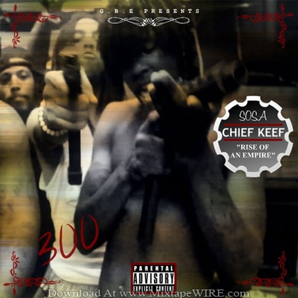 Chief_Keef_Rise_Of_An_Empire_Mixtape