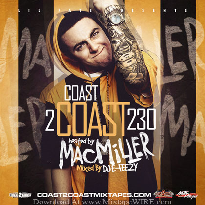 Coast_2_Coast_Mixtape_Vol_230_Hosted_Mac_Miller