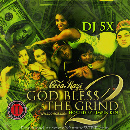 Coca_Kazi_God_Bless_The_Grind_2_Mixtape_DJ_5x