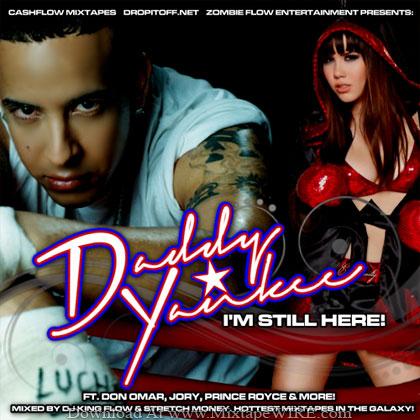 Daddy-Yankee-Im-Still-Here-Mixtape-By-DJ-King-Flow-Stretch-Money