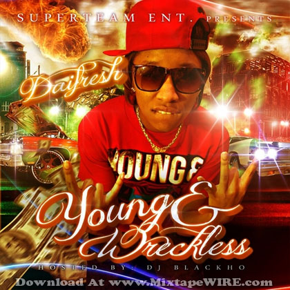 DaiFresh_Young_Wreckless_Mixtape_Dj_BlackHo