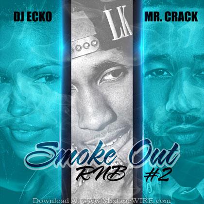 Dj-Ecko-Mr-Crack-Smoke-Out-Rnb-Mixtape