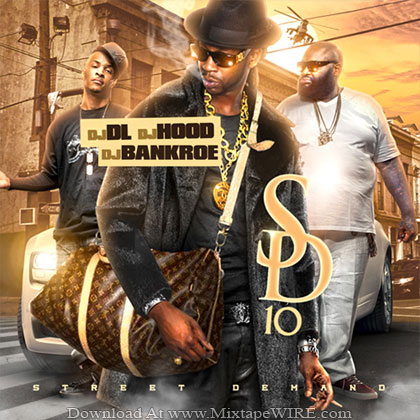 Dj_Hood_Street_Demand_10_Mixtape