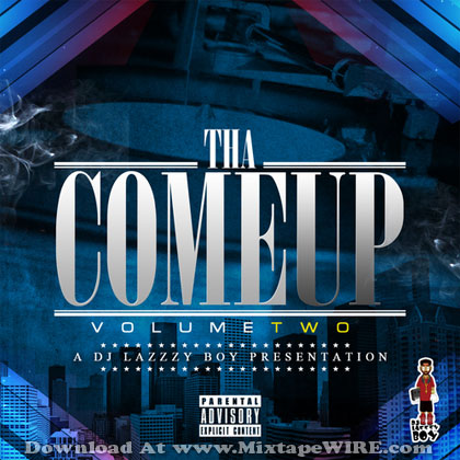 Dj_Lazzzy_Boy_Tha_Come_Up_Vol_2_Mixtape