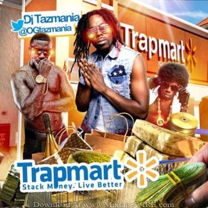 Dj_Tazmania_Trapmart_Mixtape