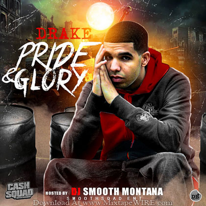 Drake_Pride_Glory_Mixtape