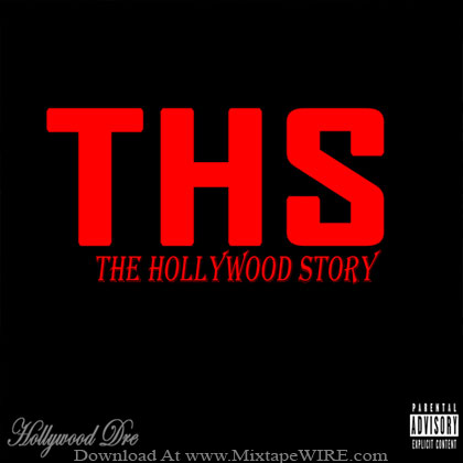 Hollywood_Dre_The_Hollywood_Story_Mixtape
