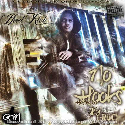 Hoodrich_No_Hooks_Mixtape_DJ_TRoc