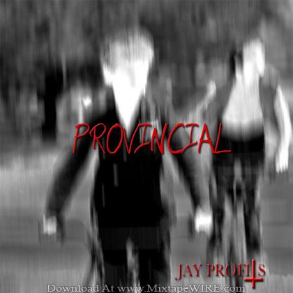 Jay_Profits_Provincial_Mixtape